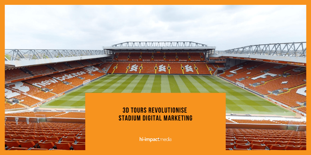 3D Tours Revolutionise Stadium Digital Marketing