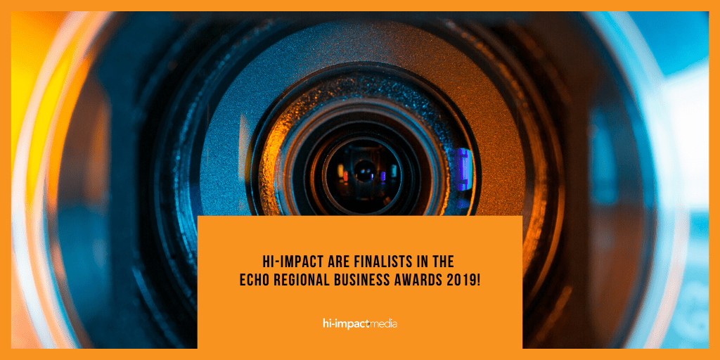 hi-impact are finalists in the ECHO Regional Business Awards 2019!