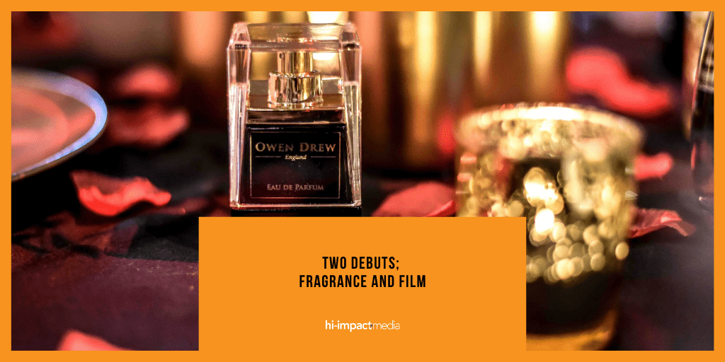Two Debuts; Fragrance and Film