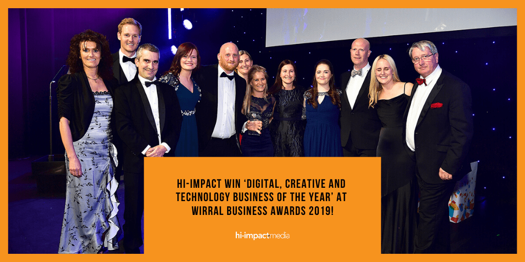 hi-impact win 'Digital, Creative and Technology Business of the Year' at Wirral Business Awards 2019!