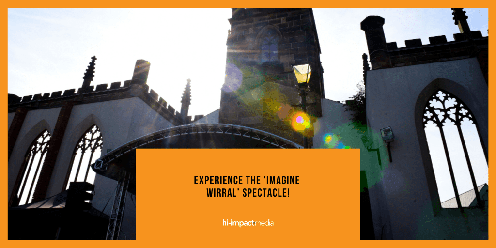 Experience the 'Imagine Wirral' Spectacle!