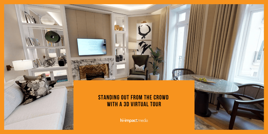 Standing out from the crowd with a 3D Virtual Tour