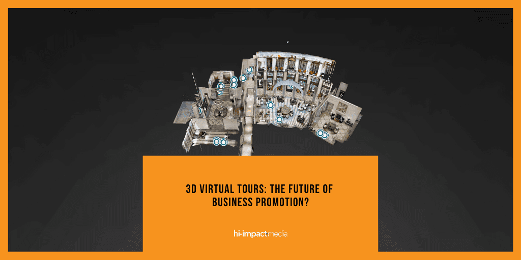 3D Virtual Tours: The Future of Business Promotion?