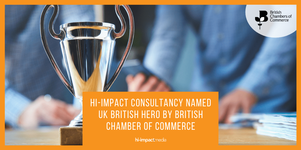 Hi-impact consultancy named UK British Hero by British Chamber of Commerce
